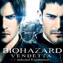 BIOHAZARD VENDETTA: Z Infected Experience